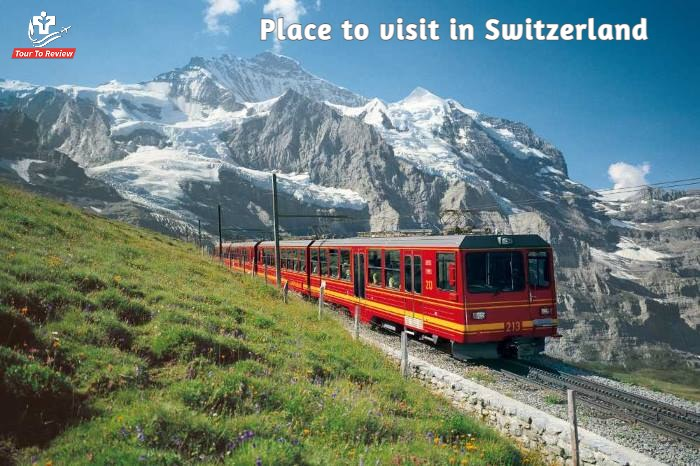 Best Place to visit in Switzerland