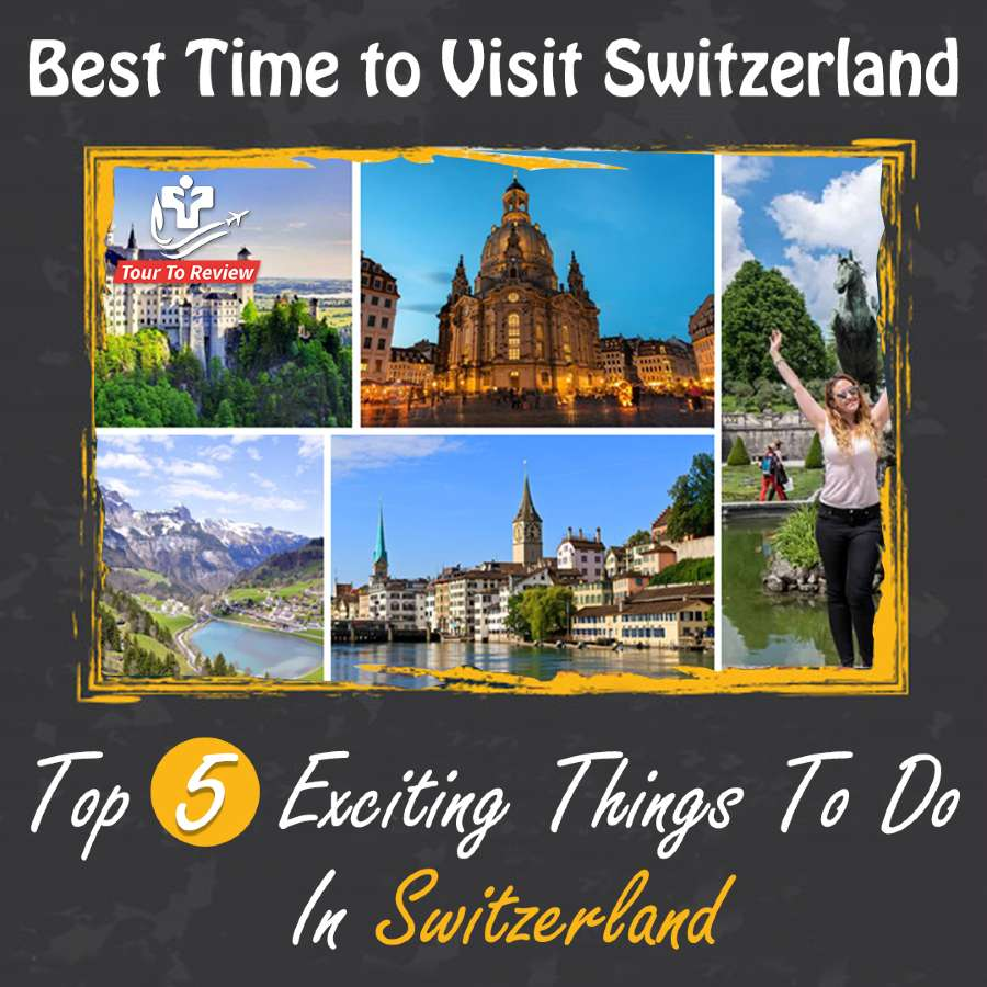 Exciting Things To Do In Switzerland