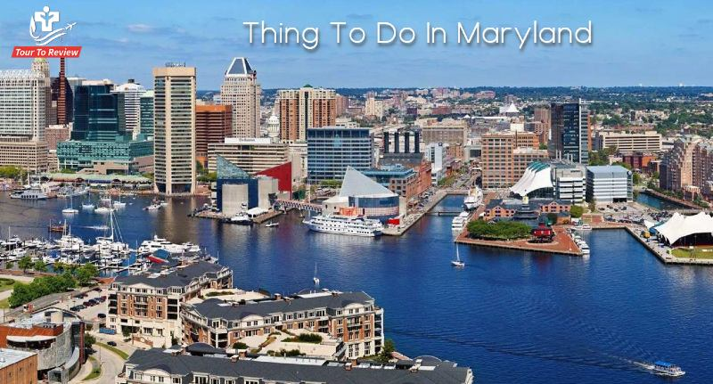 Thing To Do In Maryland