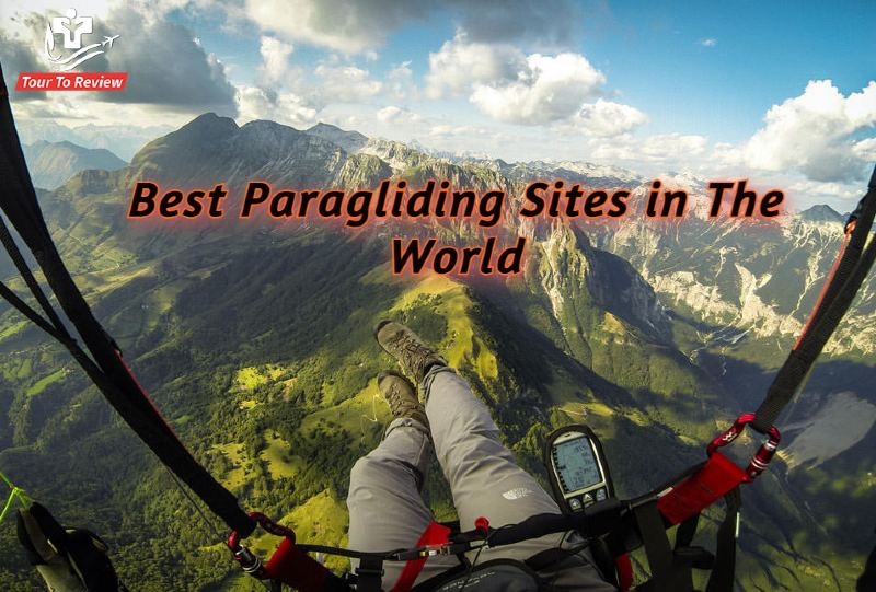 Best Paragliding Sites in The World