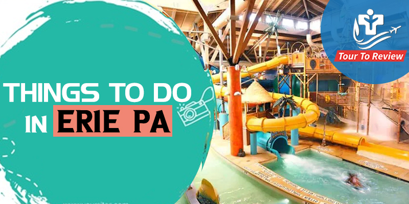 Things To Do in Erie, PA