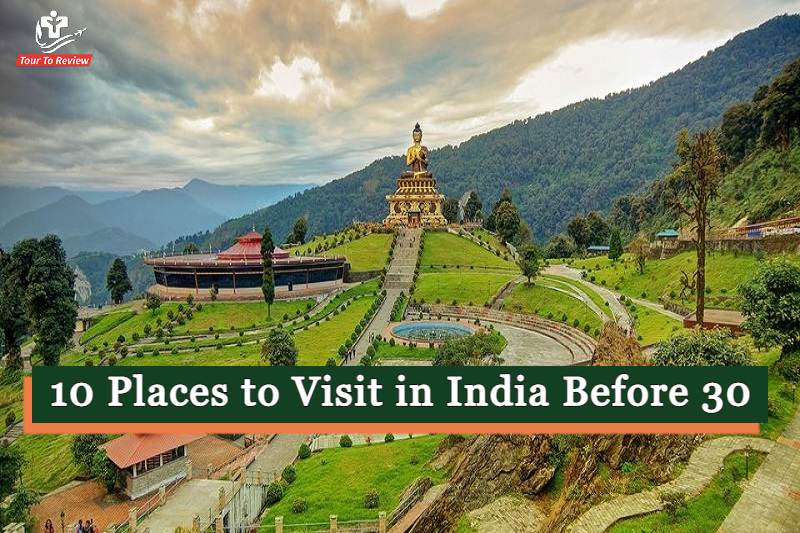 10 places to visit in India before 30